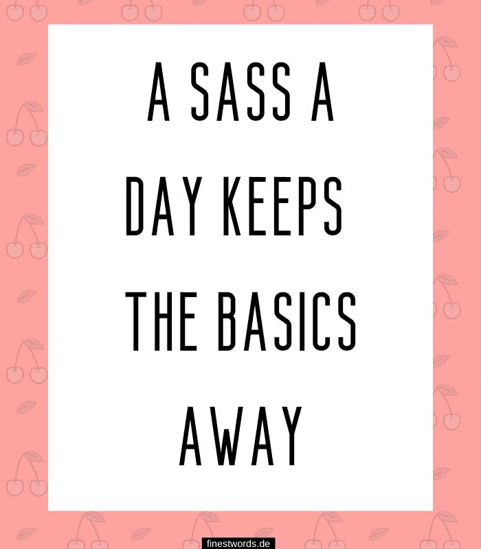 A sass a day keeps the basics away