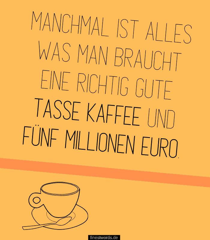 Kaffee Spruch