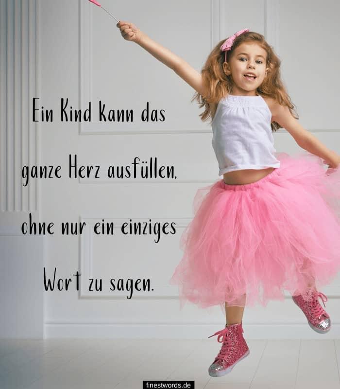 Ein Kind kann das ganze Herz ausfüllen, ohne nur ein einziges Wort zu sagen.