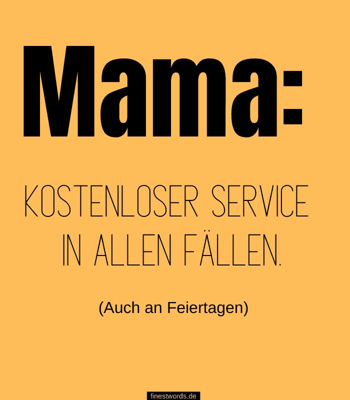 Mama: Kostenloser Service in allen Fällen. Auch an Feiertagen