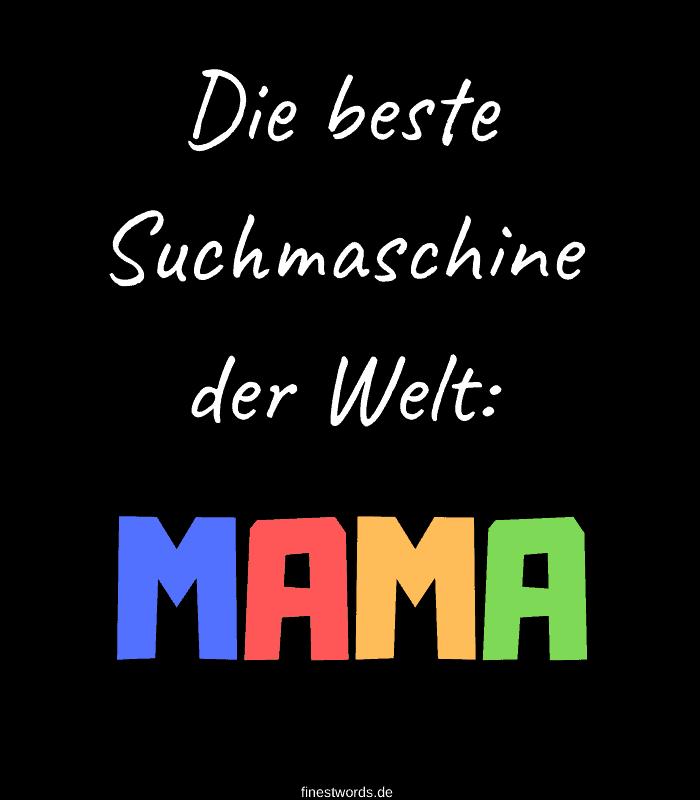 Die beste Suchmaschine der Welt: MAMA !