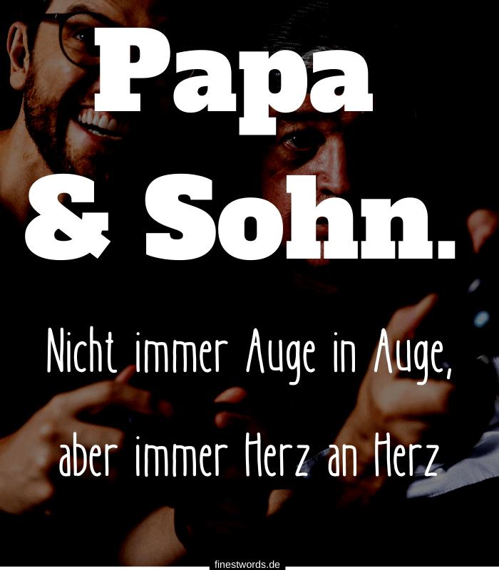 Papa & Sohn. Nicht immer Auge in Auge, aber immer Herz an Herz