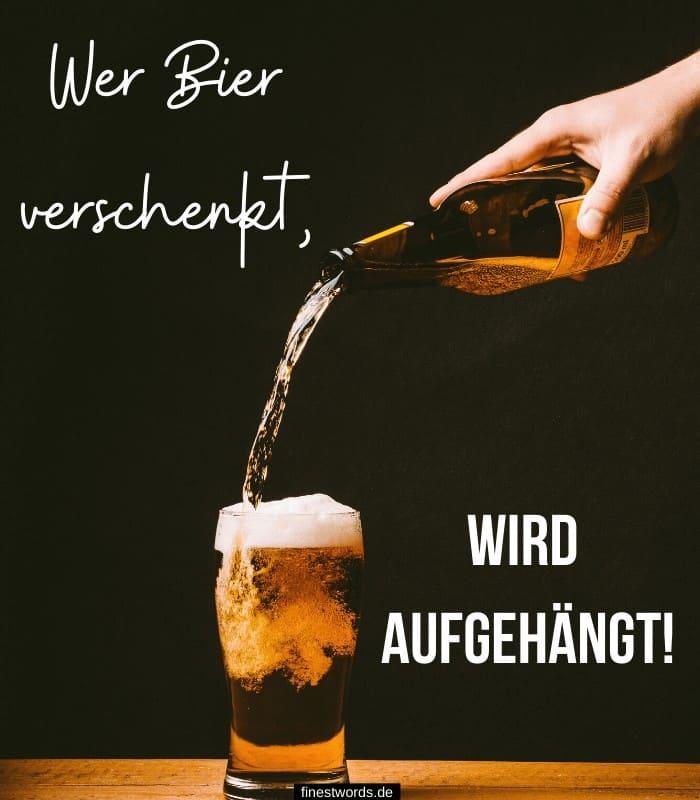 Wer Bier verschenkt, wird aufgehängt!