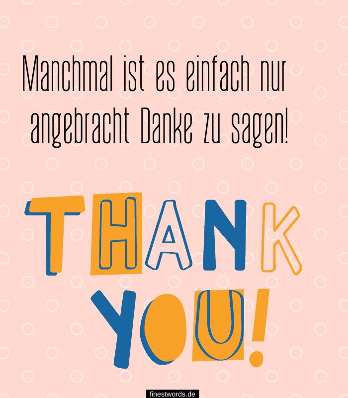 Manchmal ist es einfach nur angebracht Danke zu sagen!