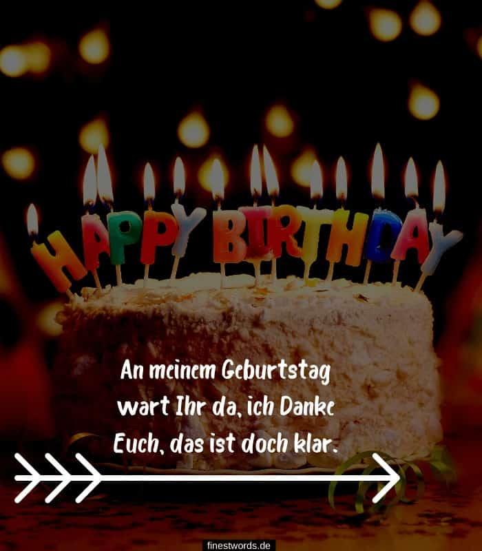 An meinem Geburtstag wart Ihr da, ich Danke Euch, das ist doch klar.