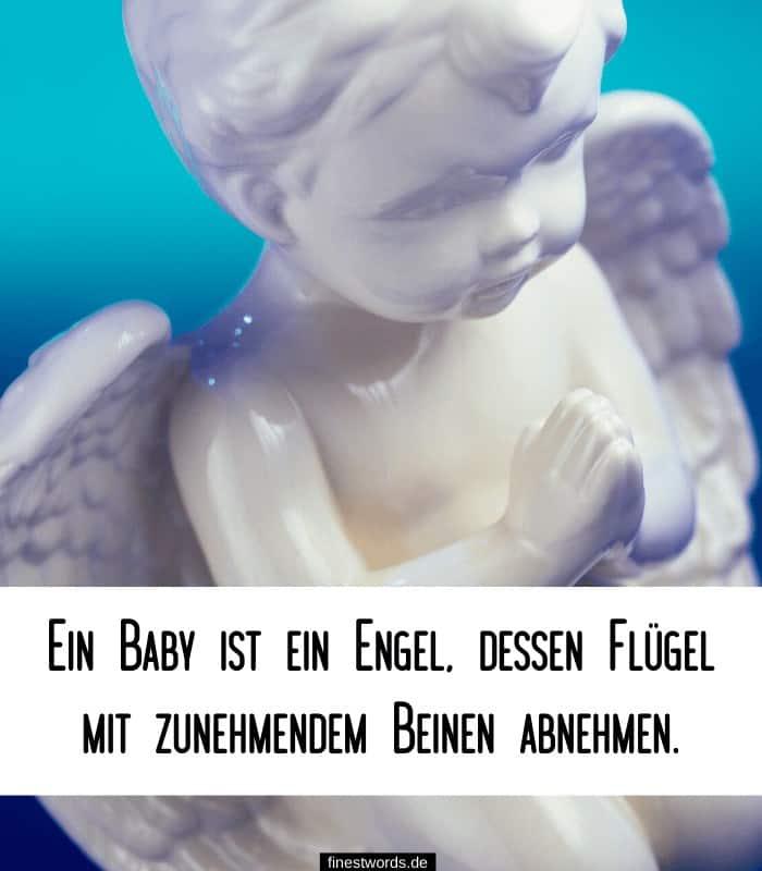 Ein Baby ist ein Engel, dessen Flügel mit zunehmendem Beinen abnehmen.