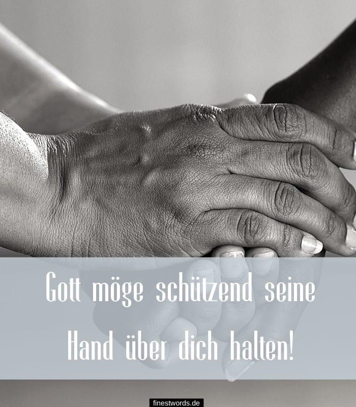 Gott möge schützend seine Hand über dich halten!