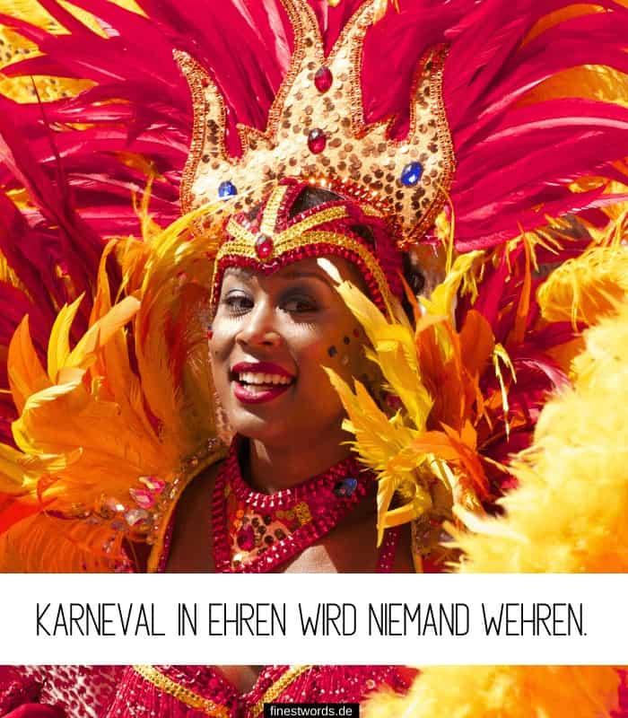Karneval in Ehren wird niemand wehren.