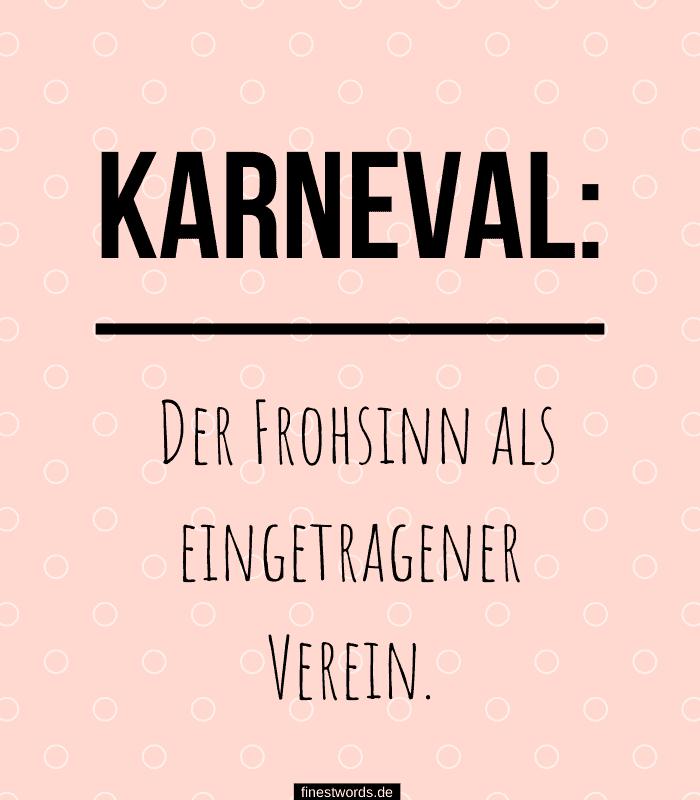 Karneval: Der Frohsinn als eingetragener Verein.