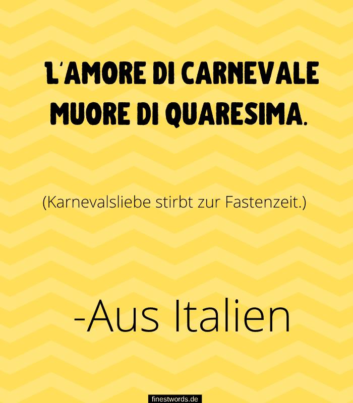 L'amore di carnevale muore di quaresima. – Karnevalsliebe stirbt zur Fastenzeit. -Aus Italien