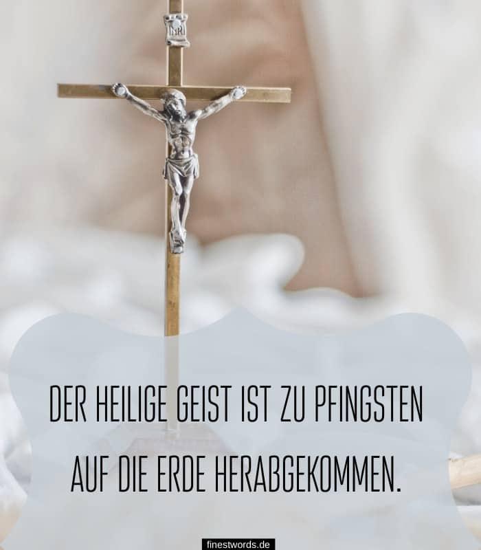 Der heilige Geist ist zu Pfingsten auf die Erde herabgekommen.
