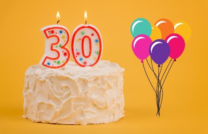 Sprüche zum 30. Geburtstag