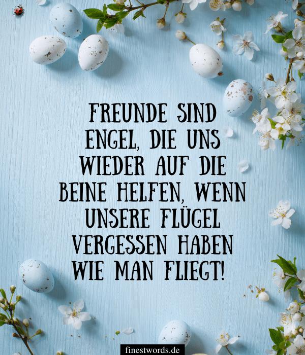 Die schönsten Ostergrüße an liebe Freunde
