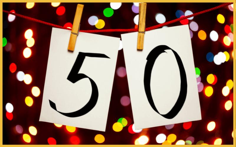 Sprüche für Einladungen zum 50. Geburtstag