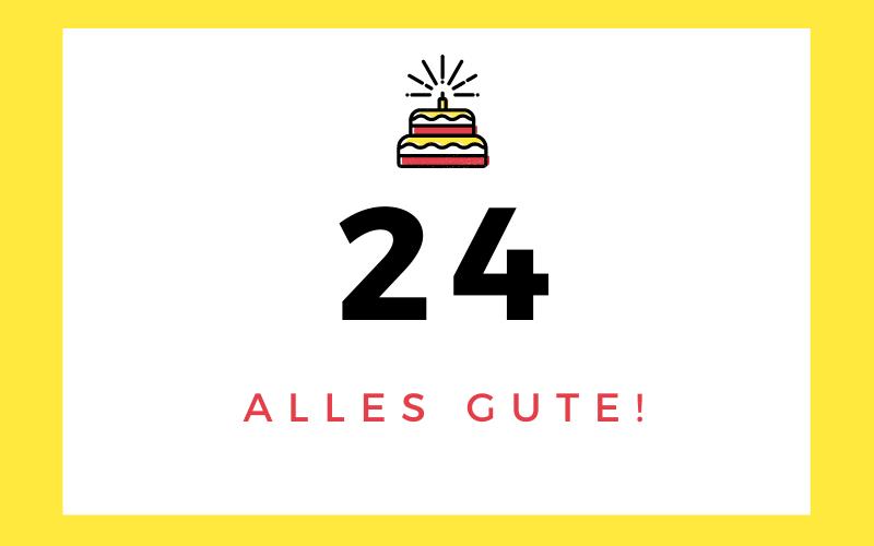 Glückwünsche zum 24. Geburtstag