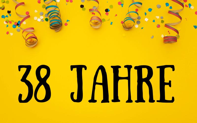 Glückwünsche zum 38. Geburtstag