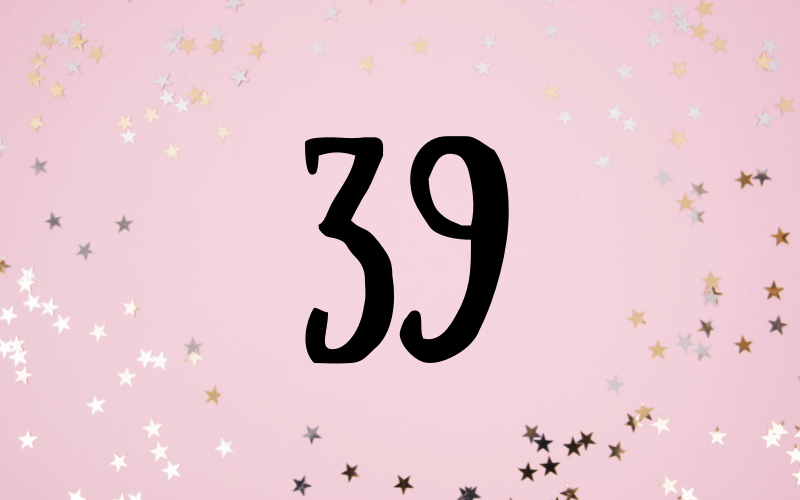 Glückwünsche zum 39. Geburtstag
