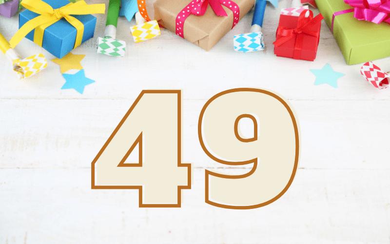 Glückwünsche zum 49. Geburtstag