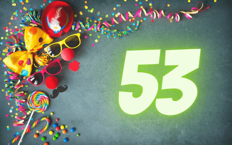 Glückwünsche zum 53. Geburtstag
