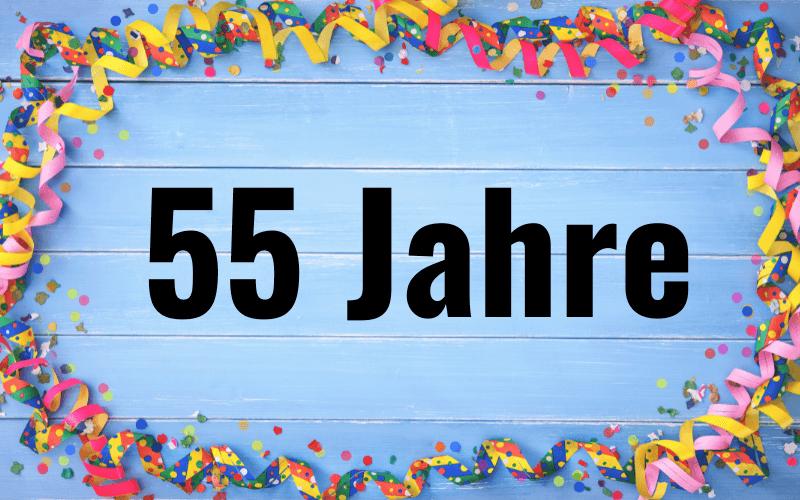 Glückwünsche zum 55. Geburtstag
