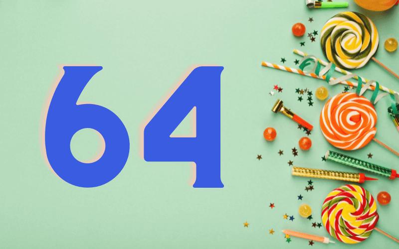 Glückwünsche zum 64. Geburtstag
