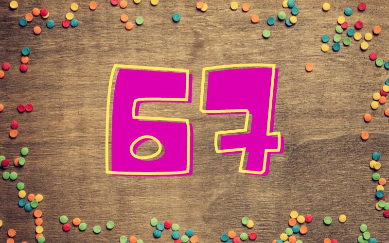 Glückwünsche zum 67. Geburtstag