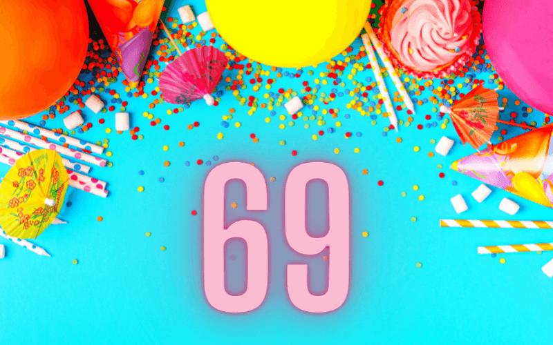 Glückwünsche zum 69. Geburtstag