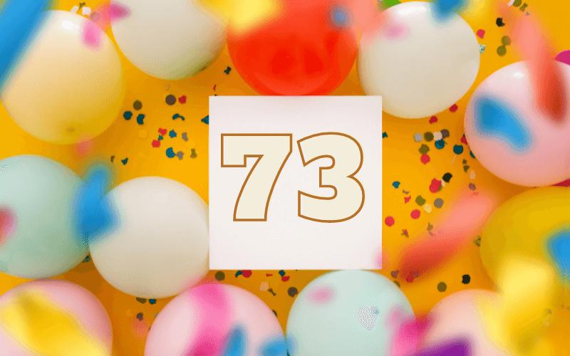 Glückwünsche zum 73.  Geburtstag