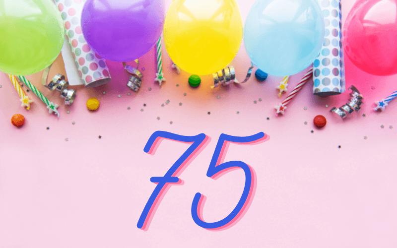 Glückwünsche zum 75. Geburtstag