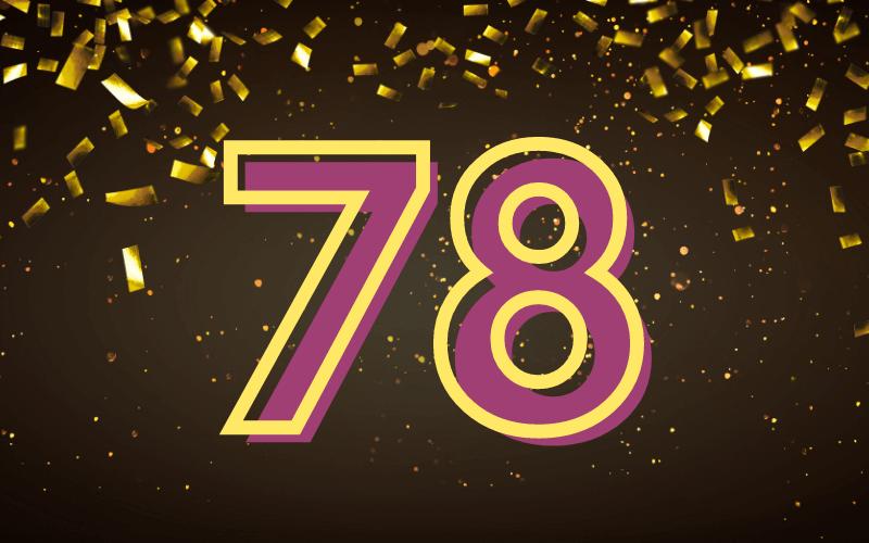 Glückwünsche zum 78. Geburtstag