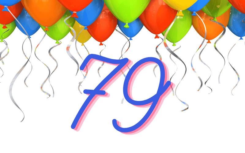 Glückwünsche zum 79. Geburtstag