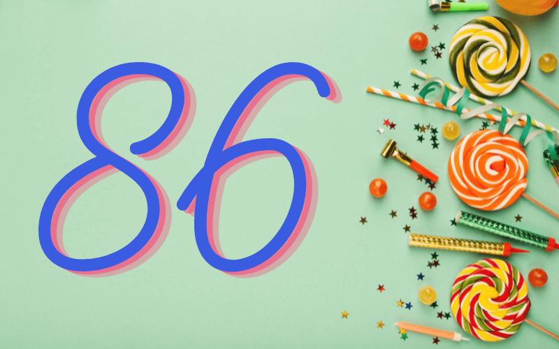 Glückwünsche zum 86. Geburtstag