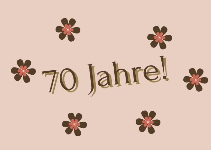 Kurze Einladungstexte zum 70. Geburtstag